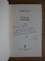 Anticariat: Dumitru Matala - Durata partidei (cu autograful autorului)