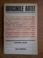 Dumitru Matei - Originile artei