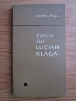 Anticariat: Dumitru Micu - Lirica lui Lucian Blaga
