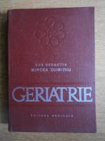 Dumitru Mircea - Geriatrie