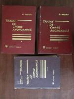 Anticariat: Dumitru Negoiu - Tratat de chimie anorganica (volumele 1, 2, 3)