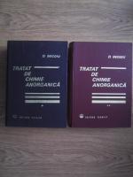 Dumitru Negoiu - Tratat de chimie anorganica (volumele 1, 2)