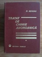 Dumitru Negoiu - Tratat de chimie anorganica (volumul 1)