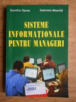 Anticariat: Dumitru Oprea - Sisteme informationale pentru manageri