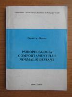 Dumitru Ozunu - Psihopedagogia comportamentului normal si deviant