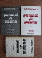 Dumitru Popescu - Pumnul si palma (3 volume)