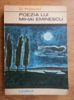 Dumitru Popovici - Poezia lui Mihai Eminescu