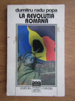 Anticariat: Dumitru Radu Popa - La Revolutia Romana