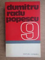 Dumitru Radu Popescu - O pasare dintr-o alta zi. Hotul de vulturi. Pasarea Shakespeare (volumul 9)
