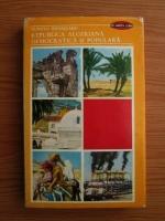 Anticariat: Dumitru Romascanu - Republica algeriana democratica si populara