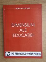 Dumitru Salade - Dimensiuni ale educatiei