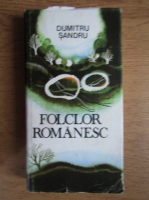 Dumitru Sandru - Folclor romanesc