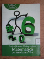 Anticariat: Dumitru Savulescu, Mariana Andrusca - Matematica pentru clasa a VI-a (volumul 1)