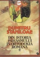Dumitru Staniloae - Din istoria isihasmului in Ortodoxia Romana
