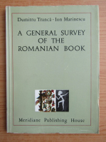 Anticariat: Dumitru Tranca, Ion Marinescu - A general survey of the romanian book