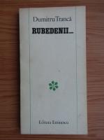 Dumitru Tranca - Rubedenii