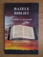 Duncan Heaster - Bazele Bibliei. Un manual de studiu