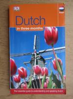 Dutch in three months