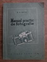 E. A. Iofis - Manual practic de fotografie