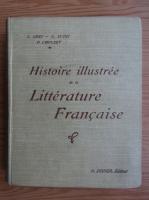 Anticariat: E. Abry - Histoire illustree de la Litterature Francaise (1921)