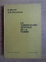 Anticariat: E. Aburel - La tuberculose genitale de la femme
