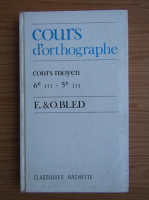 E. Bled, Odette Bled - Cours d'orthographe. Cours moyen