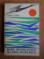 E. Chiriac, M. Udrescu - Ghidul naturalistului in lumea apelor dulci