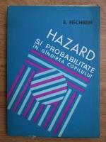 E. Fischbein - Hazard si probabilitate in gandirea copilului