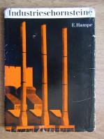 Anticariat: E. Hampe - Industrieschornsteine