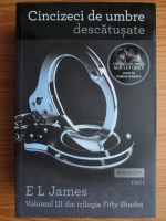 E. L. James - Cincizeci de umbre descatusate (volumul 3)