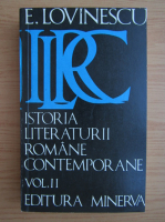 E. Lovinescu - Istoria literaturii romane contemporane (volumul 2)