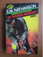 E. M. Nathanson - Un razboi murdar