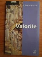 Anticariat: E. Moutsopoulus - Valorile