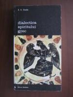 Anticariat: E. R. Dodds - Dialectica spiritului grec