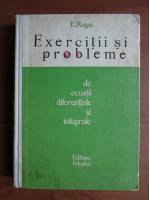 E Rogai - Exercitii si probleme de ecuatii diferentiale si integrale