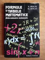 E. Rogai - Formule si tabele matematice. Aide-memoire matematic