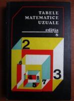 E. Rogai - Tabele matematice uzuale (editia a 8-a)