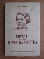 Anticariat: E. Simonov - Poveste despre o sportiva sovietica