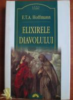 E. T. A. Hoffmann - Elixirile diavolului (Leda Clasic)