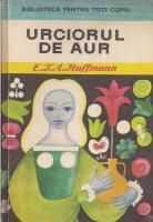 E. T. A. Hoffmann - Urciorul de aur