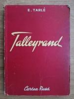 E. V. Tarle - Talleyrand