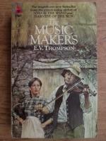 Anticariat: E. V. Thompson - The music makers