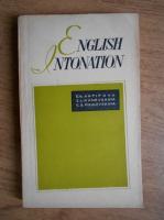 Anticariat: E. Ya. Antipova, S. L. Kanevskaya, G. A. Pigulevskaya - English intonation