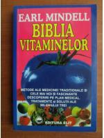 Anticariat: Earl Mindell - Biblia vitaminelor