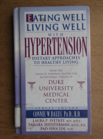Anticariat: Eating well, living well with Hypertension dietary approaches to healthy living