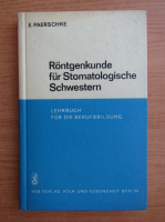 Eberhard Paerschke - Rontgenkunde fur Stomatologische Schwestern