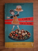Anticariat: Ecaterina Teisanu - Carte de dulciuri
