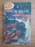 Anticariat: Ecaterina Trisca Ganea - Carte de bucate pentru toate gusturile
