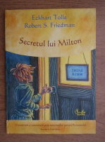 Eckhart Tolle - Secretul lui Milton