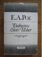 Anticariat: Edgar Allan Poe - Prabusirea casei Usher. Schite, nuvele, povestiri